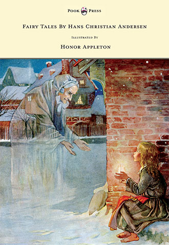 Hans Christian Anderson - with Honor Appleton illustrations