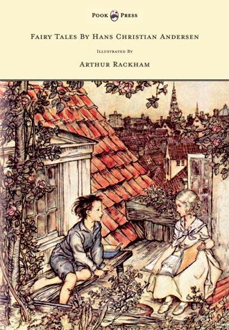 Fairy Tales by Hans Christian Andersen - Arthur Rackham