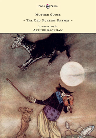 Old Nursery Rhymes - Arthur Rackham