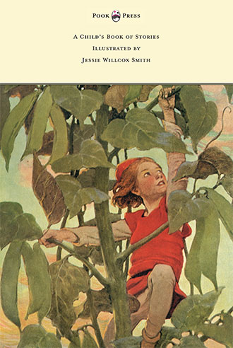 A Child's Book of Stories - Jessie Willcox Smith