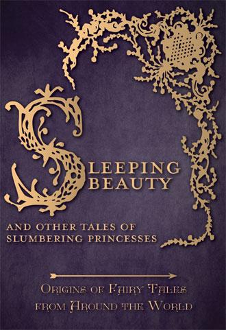 Sleeping Beauty - Fairy Tale Origins