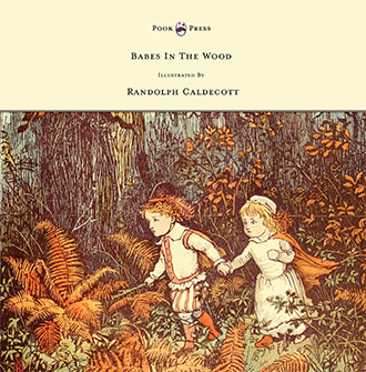 The Babes in the Wood - Caldecott