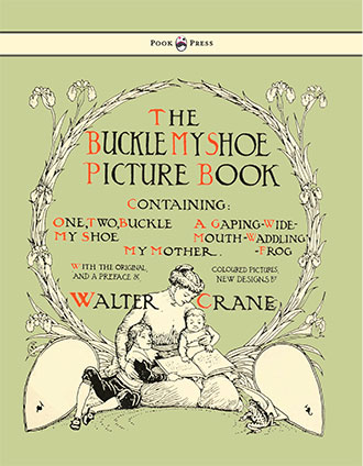 The Buckle My Shoe Picture Book - Walter Crane