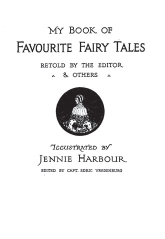 My Book of Favourite Fairy Tales - Illustrated by Jennie Harbour