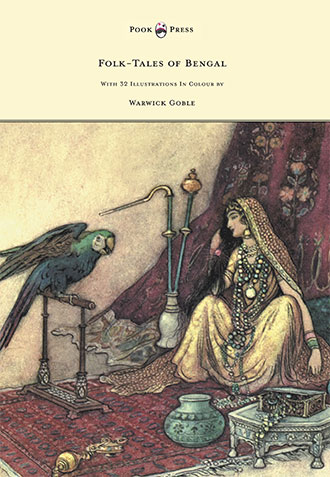 Folk Tales of Bengal - Warwick Goble