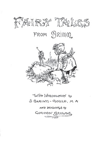 Fairy Tales From Grimm - Illustrated by Gordon Browne