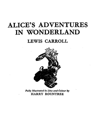 Alice's Adventures in Wonderland - Harry Rountree