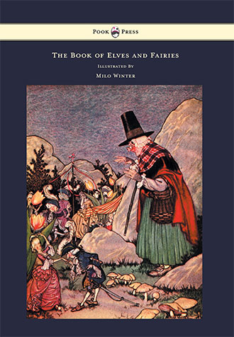 The Book of Elves and Fairies - Frances Olcott