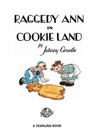 Raggedy Ann in Cookie Land - Johnny Gruelle