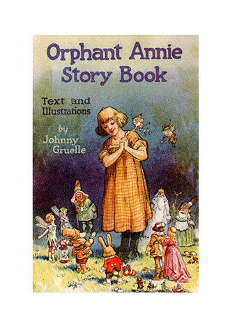 Orphant Annie Story Book - Johnny Gruelle
