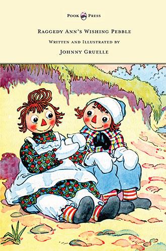 Raggedy Ann's Wishing Pebble - Johnny Gruelle