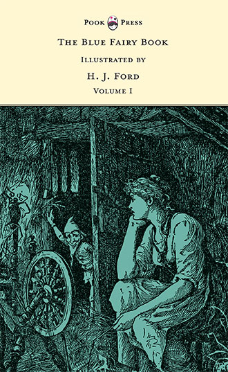 The Blue Fairy Book Volume I - H. J. Ford