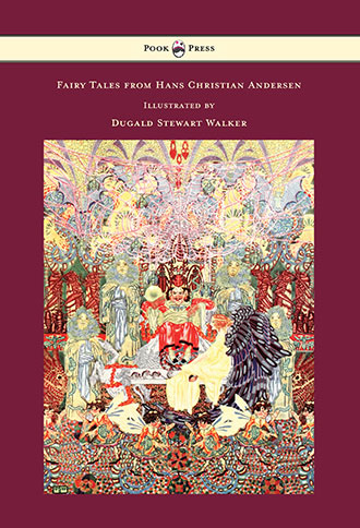 Fairy Tales from Hans Christian Andersen by Dugald Stewart Walker