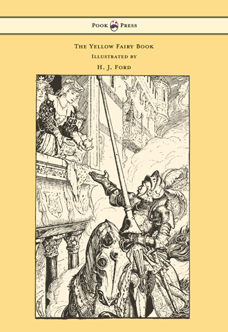 The Yellow Fairy Book by Andrew Lang illustrated by H. J. Ford - Cover