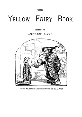 The Yellow Fairy Book by Andrew Lang illustrated by H. J. Ford - TitlePage