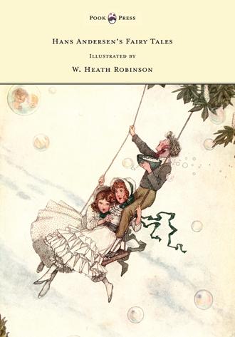 Hans Andersens Fairy Tales - Illustrated by W. Heath Robinson
