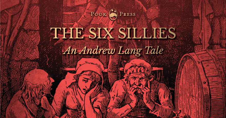 The Six Sillies – From Andrew Lang's Red Fairy Book