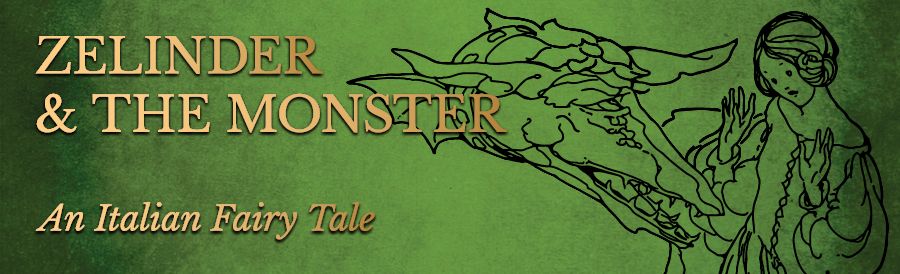 Zelinda and the Monster – The Italian Beauty and the Beast