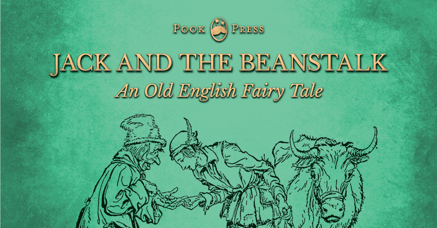 Jack and the Beanstalk – An Old English Fairy Tale