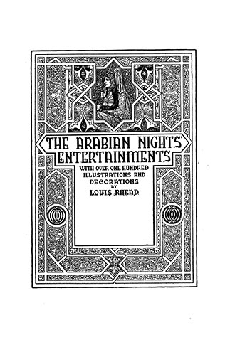 The Arabian Nights' Entertainments - Illustrated by Louis Rhead