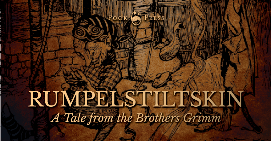 Rumpelstiltskin – A Tale by the Brothers Grimm