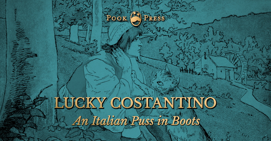 Lucky Costantino – An Italian Puss in Boots Tale