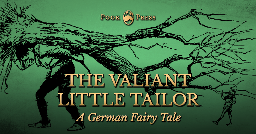 The Valiant Little Tailor – A German Tale by The Brothers Grimm