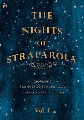 The Nights of Straparola Vol 1 illustrated by E. R. Hughes