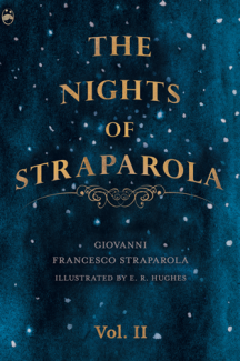 The Nights of Straparola - Vol II illustrated by E. R. Hughes
