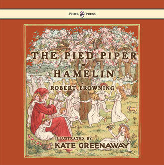 Pied Piper of Hamelin - with Kate Greenaway illustrations
