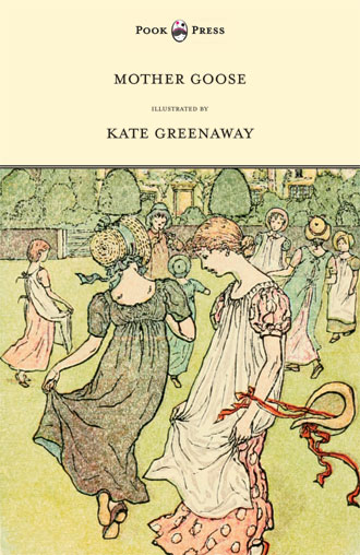 Mother Goose Nursery Rhymes - Kate Greenaway