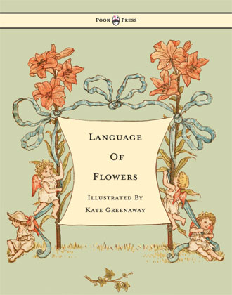 Language of Flowers - Kate Greenaway