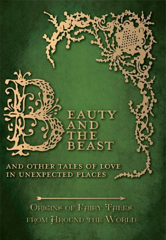 Beauty and the Beast Story - Fairy Tale Origins