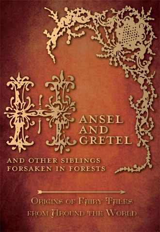 Hansel and Gretel Story - Origins of Fairy Tales