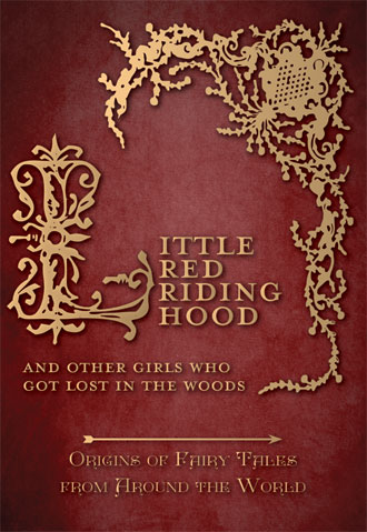 Little Red Riding Hood - Fairy Tale Origins