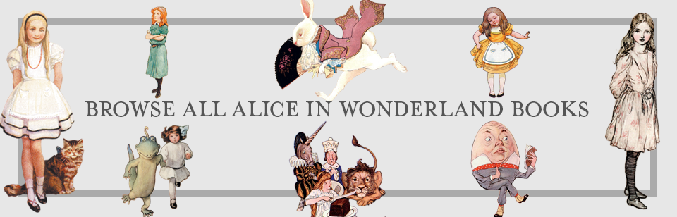 Browse All Alice in Wonderland Books