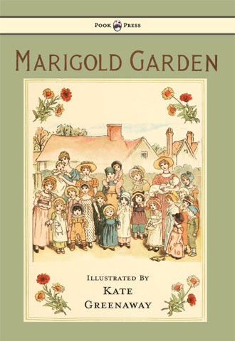 Marigold Garden - Illustrated by Kate Greenaway