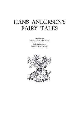 Hans Andersen Fairy Tales - Illustrated by Milo Winter