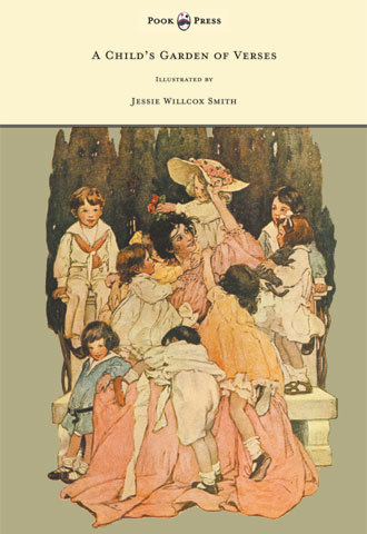 A Child's Garden of Verses - Illustrated by Jessie Willcox Smith