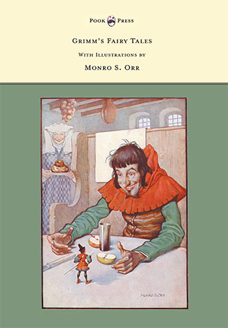 Grimm's Fairy Tales - With Illustrations by Monro Orr