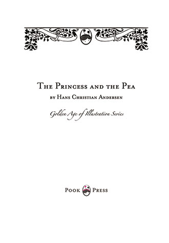 The Princess and the Pea - The Golden Age of Illustration Series