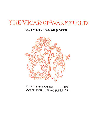 The Vicar of Wakefield - Illustrated by Arthur Rackham