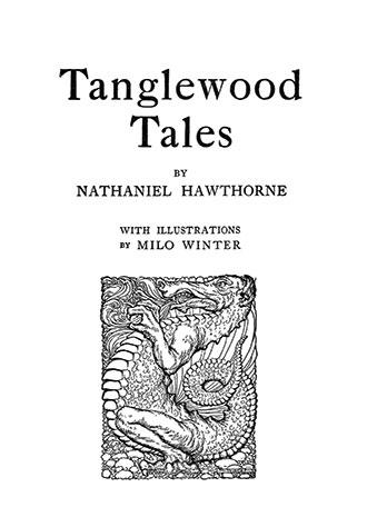 Tanglewood Tales - Illustrated by Milo Winter