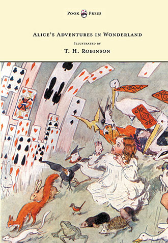 Alice's Adventures in Wonderland - Illustrated by Charles Pears and T. H. Robinson