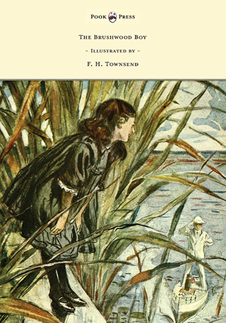 The Brushwood Boy – Illustrated by F. H. Townsend