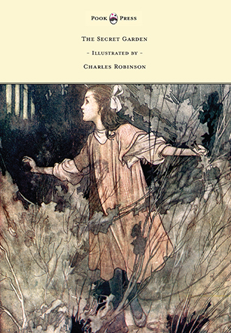 The Secret Garden – Illustrated by Charles Robinson