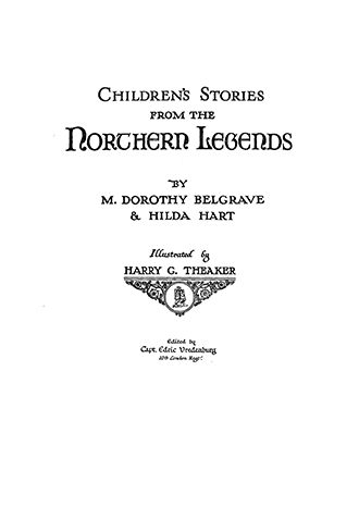 Children's Stories from the Northern Legends - Harry G. Theaker