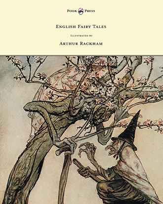 English Fairy Tales - Arthur Rackham