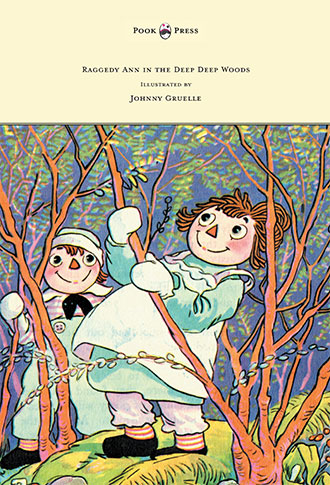 Raggedy Ann in the Deep Deep Woods - Johnny Gruelle