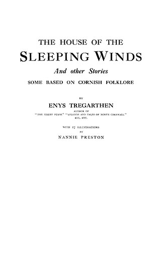 The House of the Sleeping Winds - Nannie Preston